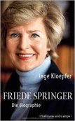 FRIEDE SPRINGER von Inge Kloepfer